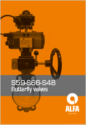 Alfa butterfly Valves Series S59-S66-S48